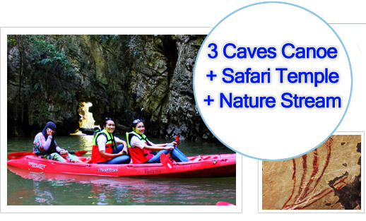 3 Caves Canoe + Safari Temple + Nature Stream